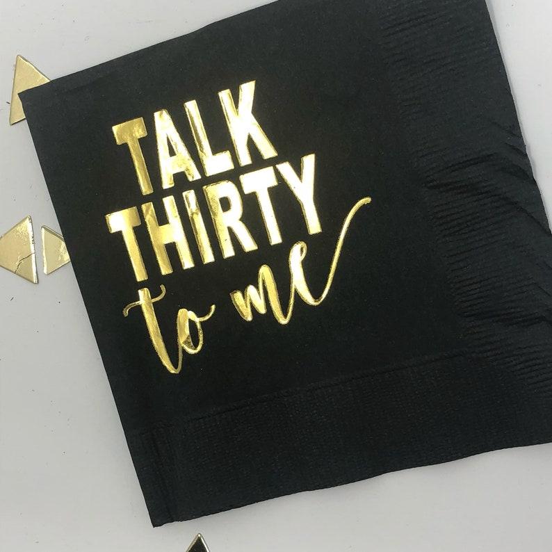 Talk Thirty To Me Napkins 30th Birthday Decor