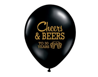 Cheers and Beers to 30 Years, Latex Balloons, 30th Birthday Party, 30th Birthday, 30th Birthday Party Decor, Dirty Thirty Decor, Dirty 30