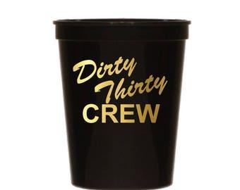 Dirty 30 Crew Cups, 30th Birthday Cups, 30th Birthday Decorations, Party Cups, Dirty 30, Dirty Thirty, 30th Birthday, 30th Party Decorations