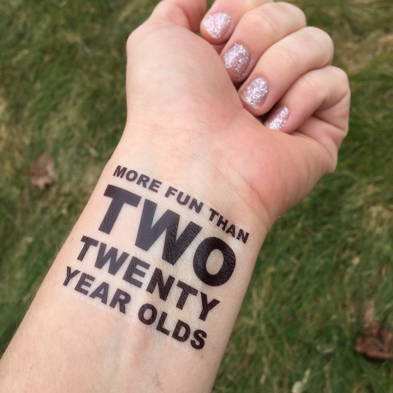 09d72dcc276d8 40th Birthday Two Twenty Year Olds Temporary Tattoo 40th