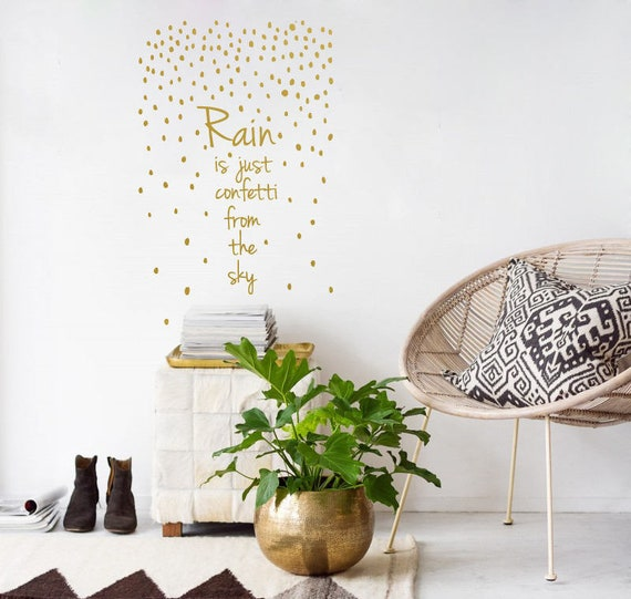 Wall Decal Quote Rain Is Just Confetti From The Sky Motivational Saying Wall Stickers Rain Decal Inspirational Motivation Wall Decor