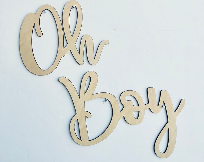 Oh Boy Large Wood Sign