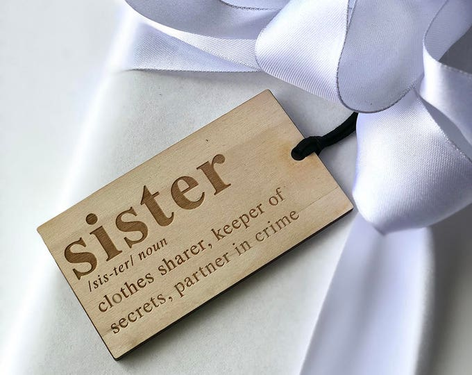 Sister Gift Tag - Acrylic or Wood