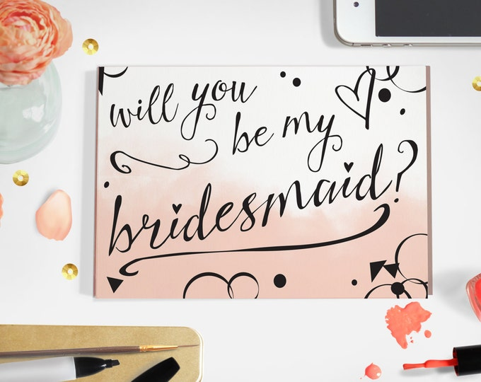 Bridesmaid Ask Card- PDF Download