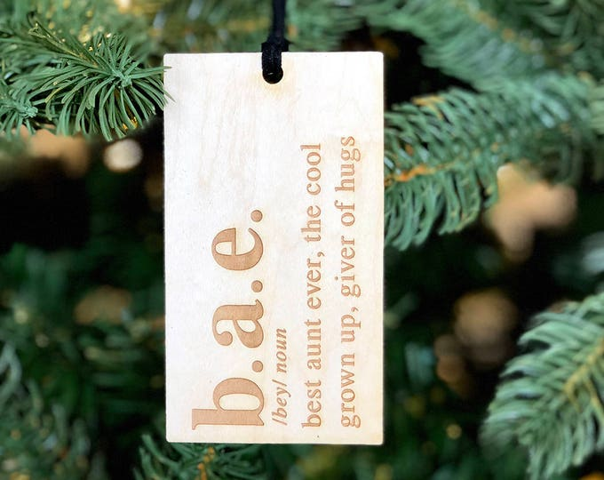 BAE Definition Ornament & Tag - Best Aunt Ever- Acrylic or Wood