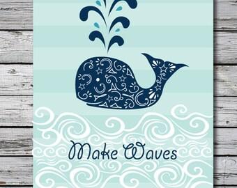 Make Waves Whale Art Print, Nursery Nautical Art, Bathroom Whale Print, Beach House Decor