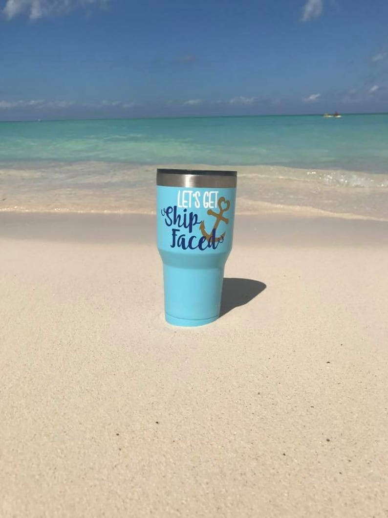 20a98171a1d Lets Get Ship Faced Cruise Cups Summer Tumbler Stainless image 0 ...