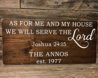 As for me and my house we will serve the Lord - Joshua 24:15 Wood Sign w/ family name, Family Sign, Bible Verse, Customize, Handmade