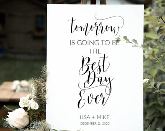 REHEARSAL dinner decorations Tomorrow is going to be the best day ever sign Wedding rehearsal signs / Fully EDITABLE Template / #FDM