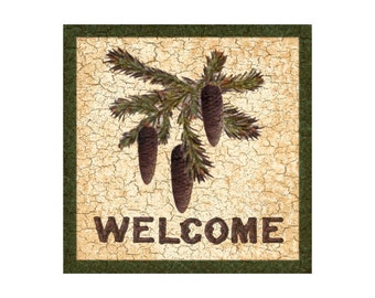 Welcome Sign- Pinecone