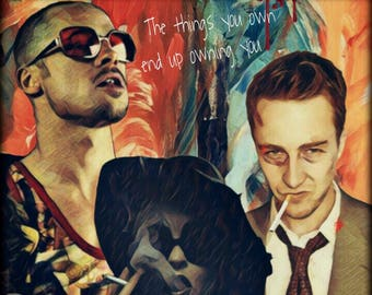 "Project Mayhem ""This is your life and its ending one moment at a time."" Fight Club, Marla Singer,  Edward Norton , Tyler Durden, Brad Pitt,"