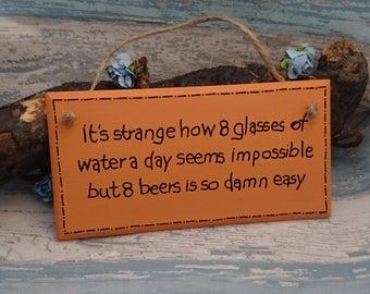 eight beers is so damn easy beer drinker alcohol lover drunk friend