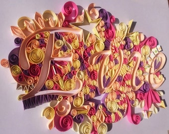 Customised Quilled 3D Name Art