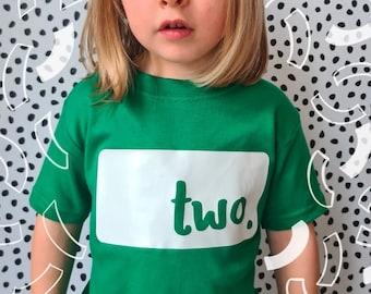 Second Birthday Age Children's Cotton Tshirt - TWO - 2nd Birthday