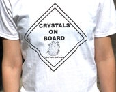 "Statement T ""Crystals on Board""! Tee Shirt for Crystal Lovers! Crystals on Board T-Shirt! Unisex Trendy Tops"