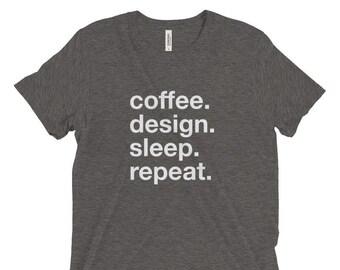 Coffee Design Sleep Repeat Graphic Design Tee T-Shirt