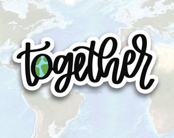 Together World Sticker for WHO Response Fund   FREE SHIPPING