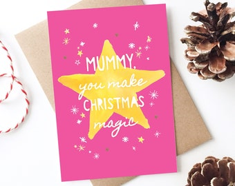 Mummy Christmas Card - Make Christmas Magic, Cute, Happy Christmas, Holiday Card, Personalised Card, From Son, Daughter, Baby, Little Star