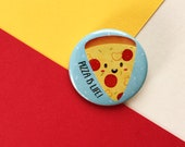 Pizza is Life Badge - 38mm - Pizza Badge  - Cute Food Badge - Food Badge - Gift for Pizza Lovers - Fun Food Badge - Pizza Lover Badge