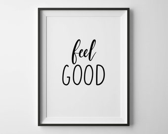 Feel Good | Hand-lettered typographic print