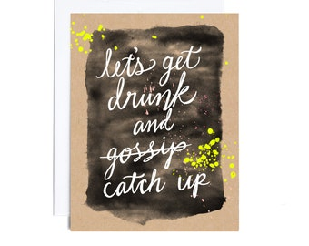 Card // Let's Get Drunk and Gossip