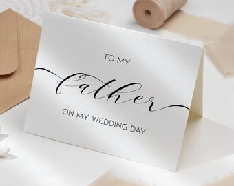 To My Father On My Wedding Day Editable Card, Wedding Card For Dad From Bride, DIY Thank You Dad Printable Template, Minimalist Script Card