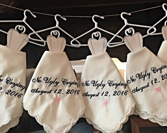 No Ugly Crying wedding handkerchief with an added hanger and date. Perfect Bridesmaid Gift.