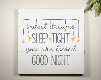 Good Night Sleep Tight Signs For Baby Nursery - Gender Neutral Nursery Wall Decor - Sweet Dreams Wood Sign - Pallet Signs Nursery