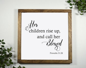 Gift for Mom - Her Children Rise Up and Call Her Blessed - Mom Gifts from Kids - Proverbs 31:28 Wall Art - Mothers Day Gift - 12 x 12