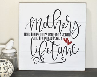 Mom Gifts from Daughter - Mother Sign - Mothers Day Gifts for Mom from Son - Mothers Hold their Childrens Hand -
