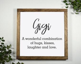 Gigi Sign - Gigi Gifts - Mothers Day Gift for Grandma - Gift for Gigi - Gigi Birthday Gift - Gift From Grandkids - 12 x 12