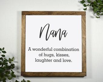 Nana Sign - Nana Gifts - Birthday Gift for Nana  - Mothers Day Gift - Gift From Grandkids - 12 x 12