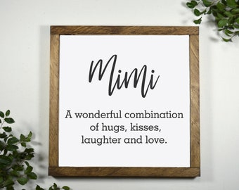 Mimi Sign - Mimi Gifts - Mothers Day Gift for Grandmother - Gift for Mimi - Mimi Birthday Gift - Gift From Grandkids - 12 x 12