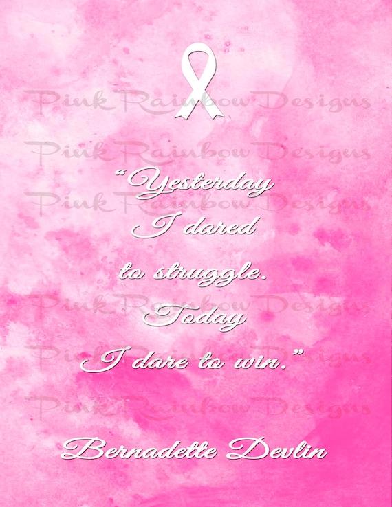 Breast Cancer Motivation Inspiration Quote | Bernadette Devlin | Pink  Ribbon | Watercolor | Fight Cancer | Survivor | Wall Art Sign