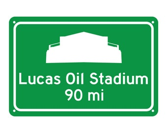 Custom Indianapolis Colts Lucas Oil Stadium - Miles to Stadium Highway Road Sign - Customize the Distance