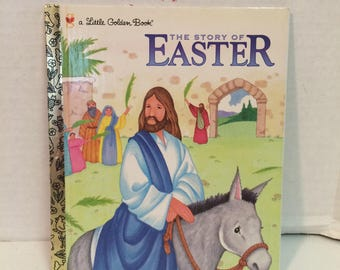 The Story of Easter Little Golden Book, A Little Golden Book of Easter, Little Golden book