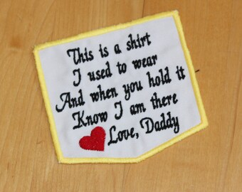 Memorial Pocket Patch. This is a shirt I used to wear Love Daddy. Embroidered memorial patch. White cotton pocket patch. pillow patch. F23.