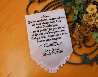 Mother of the Bride Hankerchief, mom you've taught me supported me, Wedding Handkerchief, Wedding Gift,Personalise Hankerchief. LS0F23