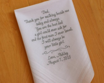 Wedding Handkerchief dad. Thank you for walking beside me. Thoughtful Father of the Bride Gift. Wedding Favor, Embroidered, MS2F23