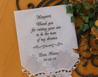 Mother of the Groom handkerchief, Embroidered handkerchief gift from bride, Thank you for raising the man of my dream.  LS0F38SV209