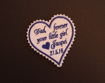 Wedding tie patch, Father of the Bride Tie Patch,  Dad forever your little girl, heart, jagged edge,Monogrammed Tie Patches. Dad's Gift