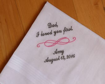 Father of the Bride wedding Hankerchiefs-EMBROIDERED-PERSONALISED-CUSTOMIZED-I loved you first-gift for dad, hankie-hanky-MS1F11SV301
