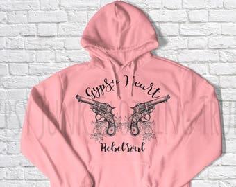 Gypsy Heart Rebel Soul Hoodie, Gypsy Clothes, Rebel Hoodie, Pistol Graphic, Vintage Hoodie, Boho Hoodie, Monochrome Hoodie, Graphic Hoodie