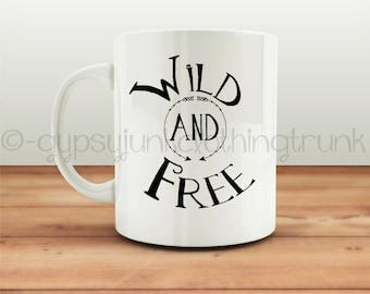 Wild and Free Mug - Hippie Mug - Quote Mug - Arrow Print Mugs - Gypsy Coffee Cup - Gypsy Coffee Mug - Hippie Coffee Mug - Hippie Cup