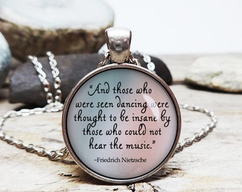 Those Who Dance Friedrich Nietzsche quote necklace Nietzsche necklace german philosophy necklace quote pendant inspirational necklace