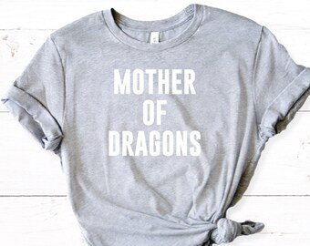 Mother of Dragons Shirt in Grey - TV and Movie Shirts - Inspired by Game of Thrones Khaleesi - Mother of Dragons Tee