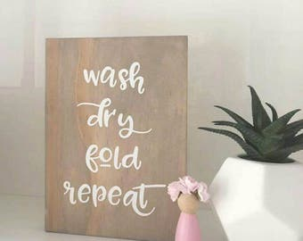 Wash dry fold repeat - Stained Timber White Text Wooden Sign Laundry Room Decor 14x20cm Scandinavian Modern Country Style