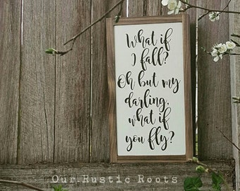 What if I fall? Oh but darling, what if you fly? - Erin Hanson Quote Framed Wood Wooden Sign Teen Girls Boys Family Room Decor (22x39x4cm)
