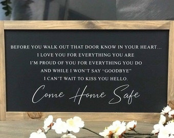 Come Home Safe - First Responder Gift Framed Farmhouse Style Wood Sign - 22 x 40 x 4cm