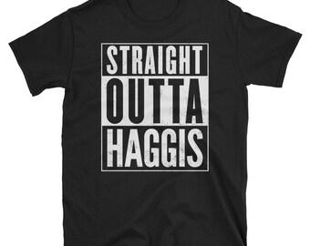 Straight Outta Haggis  Funny T-Shirt